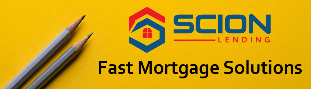 Scion-Fast-Mortgage-Solutions