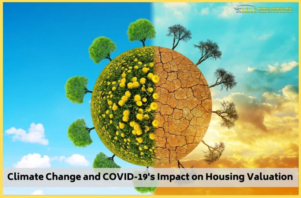 Climate Change & COVID19 Impact on Housing Valuation